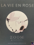 La Vie En Rose By Zoom Masureel For Colemans
